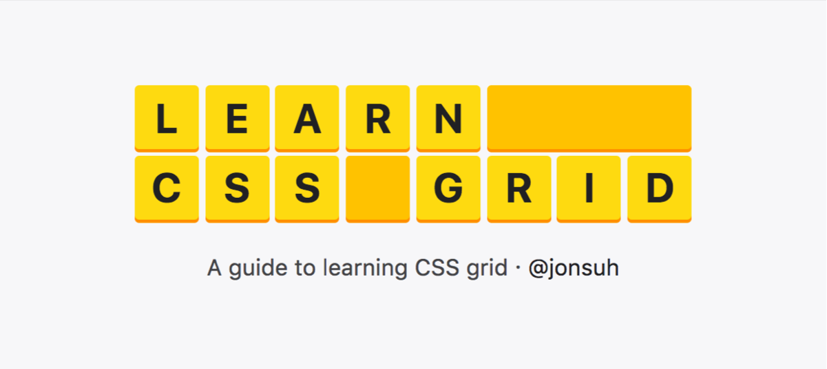 Learn CSS Grid - A Guide to Learning CSS Grid | Jonathan Suh